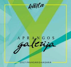 APRANGOS GALERIJA - Pavasaris/Vasara 2017